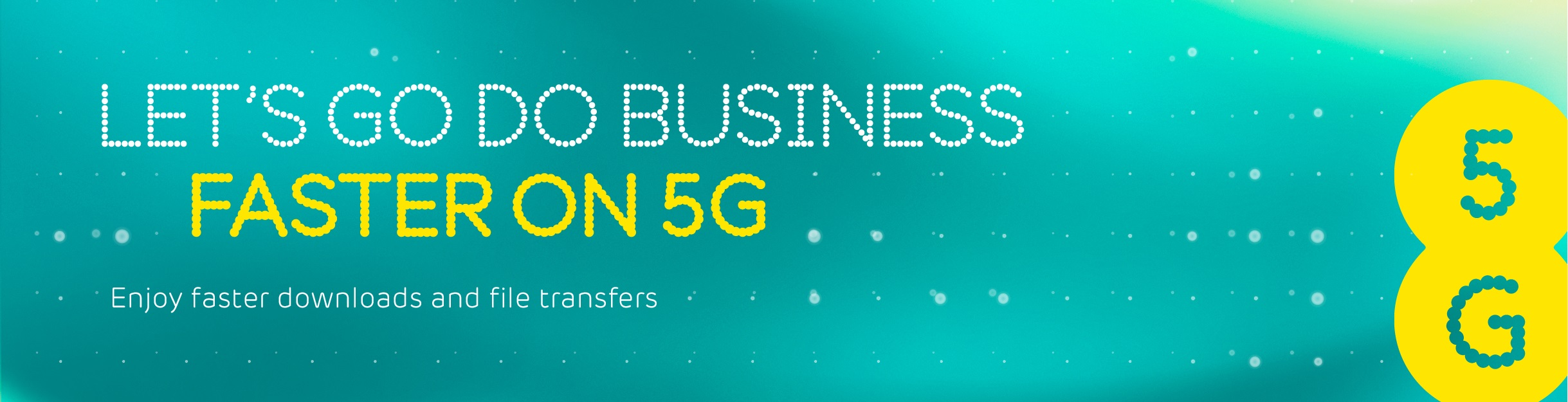Lets-do-good-business-faster-on-5G-Web-banner